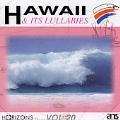 Hawaii And Its Lullabies