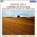 Bartok: Twenty-Seven Choruses / Dobszay, Schola Hungarica