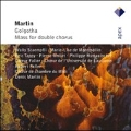 F.Martin:Golgotha/Mass for Double Chorus:Denis Martin(cond)/Symphony Orchestra/Choeur de Chambre du Midi