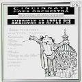 American as Apple Pie / Erich Kunzel, Cincinnati Pops