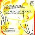 Perle: Concerto No. 2 for Piano; Danielpour: Metamorphosis