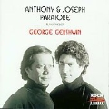 Gershwin: Rhapsody in Blue, etc / Antohony & Joseph Paratore