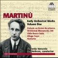 Martinu: Early Orchestral Works Vol.1