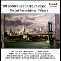 The Golden Age of Light Music - The Lost Transcriptions Vol.4