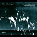 G.Ustvolskaya: Violin Sonata, Trio for Clarinet, Violin and Piano, Duet for Violin and Piano