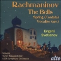 Rachmaninov: The Bells Op.35, Spring Op.20, Vocalise Op.34 No.14