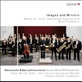 Images and Mirrors - Works for Cello, Saxophone Quartet and Wind Orchestra