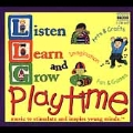 Listen, Learn and Grow - Playtime