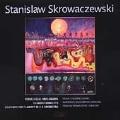Skrowaczewski: Passacaglia Immaginaria, etc / Stoltzman