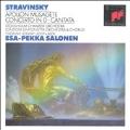 Stravinsky: Apollon Musagete, etc / Esa-Pekka Salonen