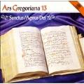 Ars Gregoriana 13 - Sanctus, Agnus Dei