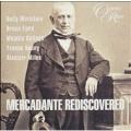 Mercadante Rediscovered / Parry, Miricioiu, Ford, et al