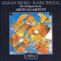 Berg, Weigl: String Quartets / Artis Quartet