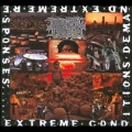 Extreme Conditions Demand Extreme Responses : Deluxe Edition
