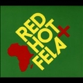 Red, Hot + Fela