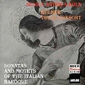 Sonatas and Motets of the Italian Baroque