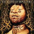 Roots Of Sepultura