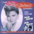 Judy Garland Shows, The
