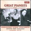 Great Pianists Vol.1 - Beethoven, Weber, Rachmaninov / Wilhelm Backhaus, Lili Kraus, Artur Rubinstein, etc