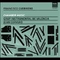 F.Guerrero: Chamber Music