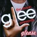 Glee : The Music presents Glease