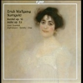 E.W.Korngold: Suite for 2 Violins, Cello, Piano Left Hand Op.23, Sextet for Strings Op.10