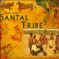 Music of the Santal Tribe: Field Recordings by Deben Bhattacharya