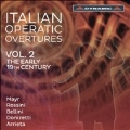 Italian Operatic Overtures Vol.2 - The Early 19th Century