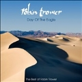 Day of the Eagle: The Best of Robin Trower