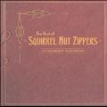 Best Of Squirrel Nut Zippers [ECD]