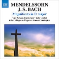 Mendelssohn: Magnificat in D major; J.S.Bach: Magnificats BWV.243, etc / Simon Carrington, Yale Collegium Players, etc