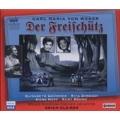 Weber: Der Freischutz / Erich Kleiber, Cologne Radio Symphony Orchestra