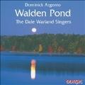 Argento: Walden Pond / Dale Warland Singers