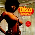 The Best Of Disco Demands : A Collection Of Rare 1970s Dance Music