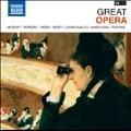 Great Opera - Mozart, Puccini, Verdi, etc (Highlights)