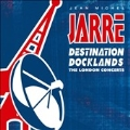 Destination Docklands: The London Concert