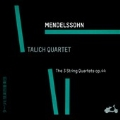 Mendelssohn: String Quartets No.3-No.5
