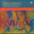 H.Radulescu: Piano Sonatas & String Quartets Vol.1