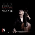Marin Marais: Jeux d' Harmonie