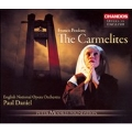 POULENC:DIALOGUES OF THE CARMELITES (IN ENGLISH):PAUL DANIEL(cond)/ENGLISH NATIONAL OPERA ORCHESTRA & CHORUS/ETC