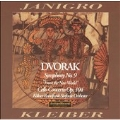 "Dvorak: Symphony No.9 ""From the New World""; Cello Concerto"