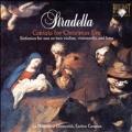 Stradella: Cantata for Christams Eve / Enrico Casazza(leader/cond), La Magnifica Comunita, Cristina Miatello(S), Caterina Calvi(A), Roberto Abbondanza(B), etc
