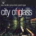 Plays Bob Graettinger City Of Glass