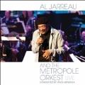 Al Jarreau and the Metropole Orkest : Live