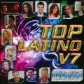 Top Latino Vol.7