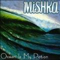 Ocean Is My Potion