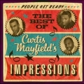 People Get Ready: The Best of Curtis Mayfield