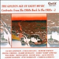 The Golden Age of Light Music - Contrasts: From the 1960s back to the 1920s Vol.2