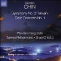 """Gordon Chin: Symphony No.3 """"Taiwan"""", Cello Concerto No.1"""