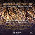 December Celebration - New Carols by Seven American Composers